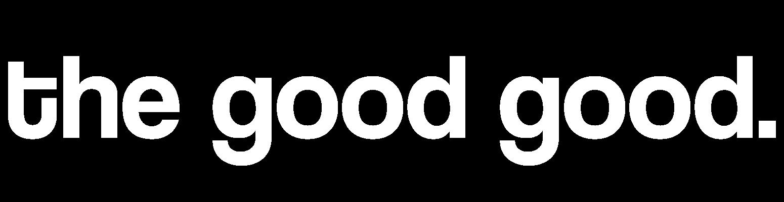 the good good.